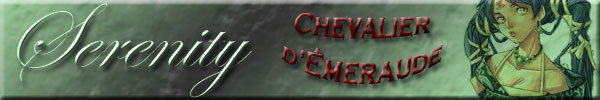 Signatures illustrées Chevalierdemeraude-serenity